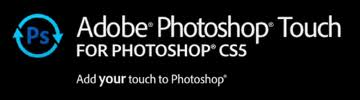 Adobe Photoshop Touch for CS5
